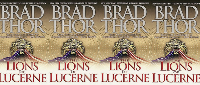 Resurgent Film Group Launching with Brad Thor's 'Lions of Lucerne'
