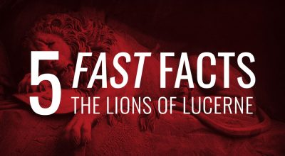 5 Fast Facts: The Lions of Lucerne