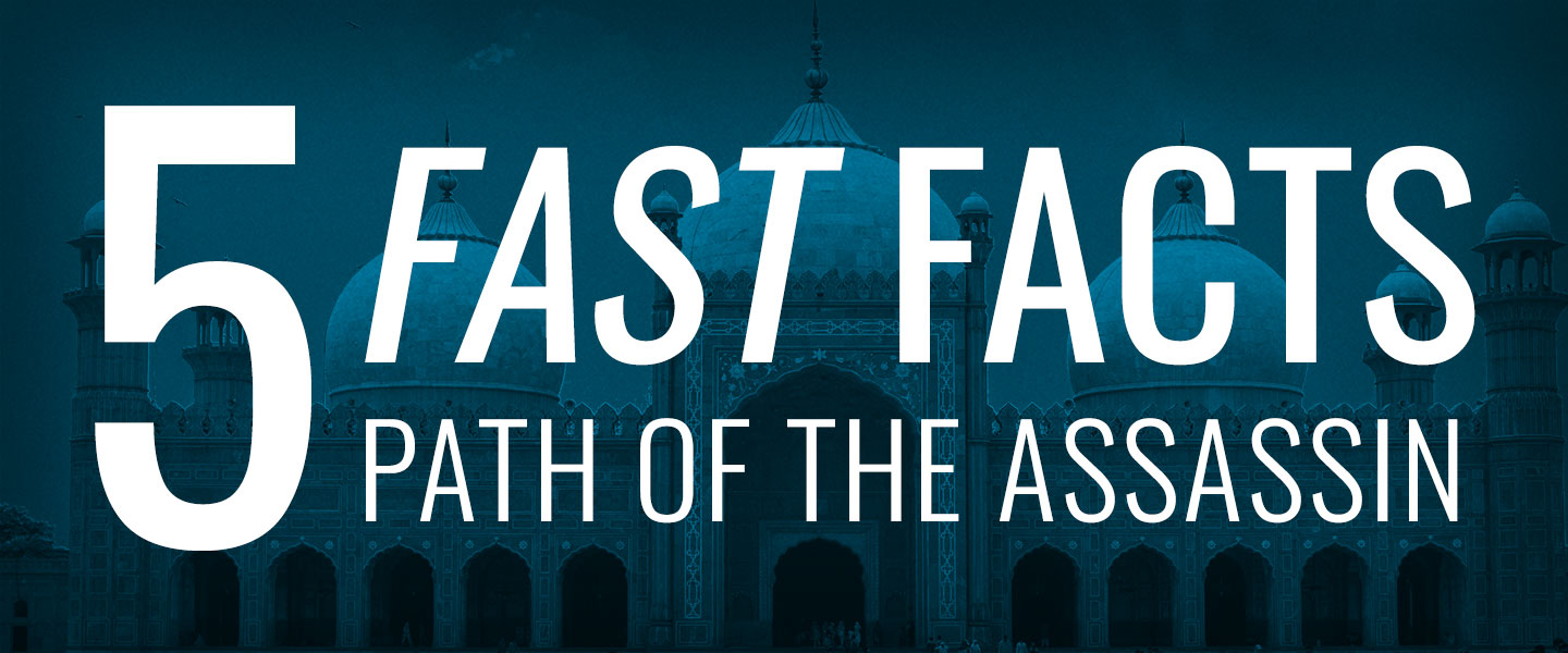 5 Fast Facts - Path of the Assassin Post Header