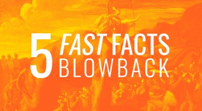 5 Fast Facts: Blowback