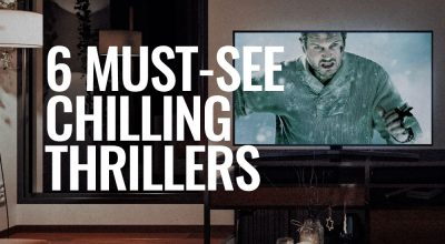 What Brad's Watching: 6 Must-See Chilling Thrillers