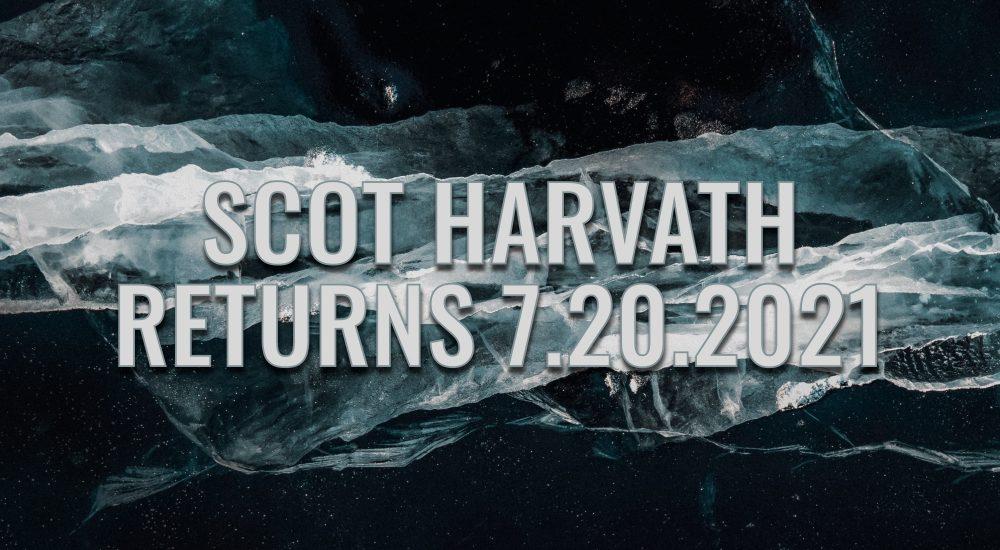 Scot Harvath Returns July 20, 2021